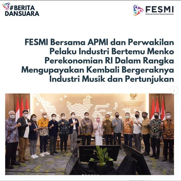 FESMI, APMI, dan Perwakilan Pelaku Industri Bertemu Menko Perekonomian Bahas Upaya Pemulihan Industri Pertunjukan Musik